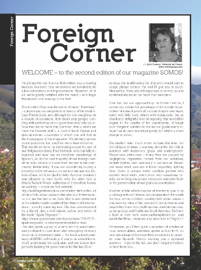 WELCOME – to the second edition of our magazine SOMOS SIERRA DE GATA!